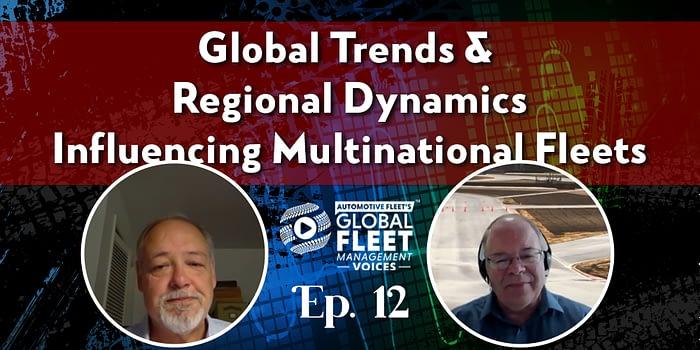 Global Macro-Trends and Regional Dynamics Influencing Multinational Fleets - Global Fleet - Automotive Fleet