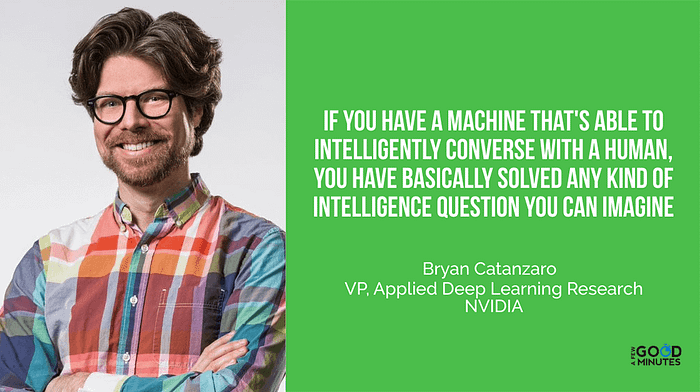 Bryan Catanzaro of NVIDIA - Conversational AI in Some Ways is the Ultimate AI Challenge - Small Business Trends